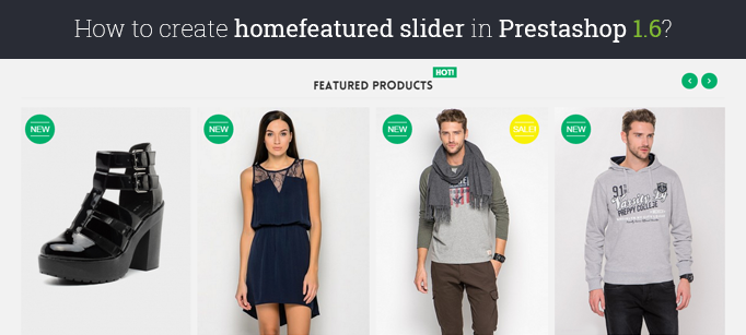 How to Create Slider for Homefeatured Products in Prestashop 1.6