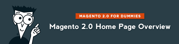 Magento 2.0 Home Page Overview