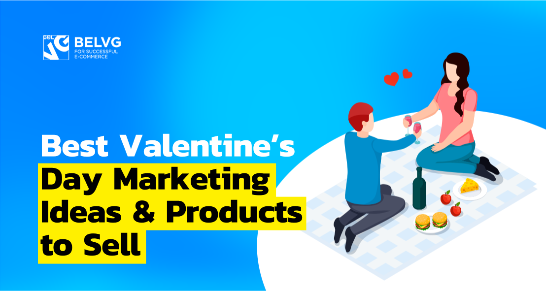 Best Valentine's Day Marketing Ideas & Products to Sell