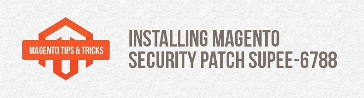 Installing Magento Security Patch SUPEE-6788