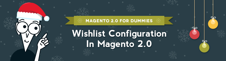Wish List Configuration in Magento 2.0