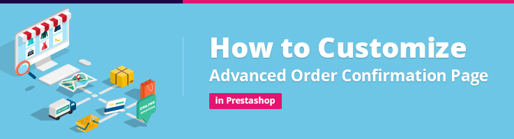 How to Customize Advanced Order Confirmation Page in PrestaShop