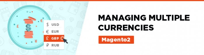 Managing multiple currencies in Magento 2