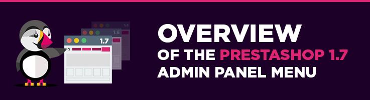 Overview of the Prestashop 1.7 Admin Panel Menu | BelVG Blog