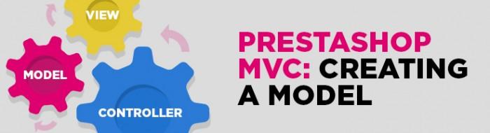 Prestashop MVC. Part 1: Creating a Model