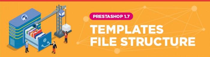 Templates file structure Prestashop 1.7_2