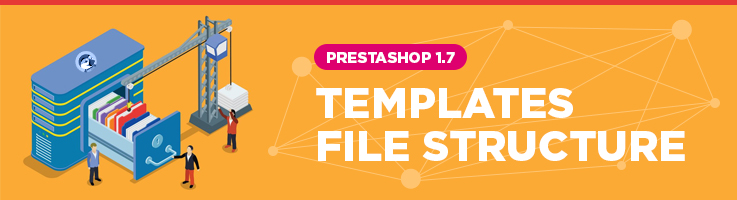 Prestashop 1.7 Templates File Structure