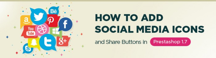 How to Add Social Media Icons and Share Buttons in Prestashop