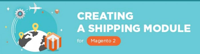 Creating a Shipping Module for Magento 2