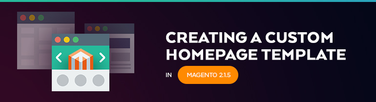 Custom Homepage Template In Magento BelVG Blog - Homepage template