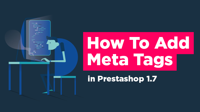 How to Add Meta Tags in PrestaShop 1.7