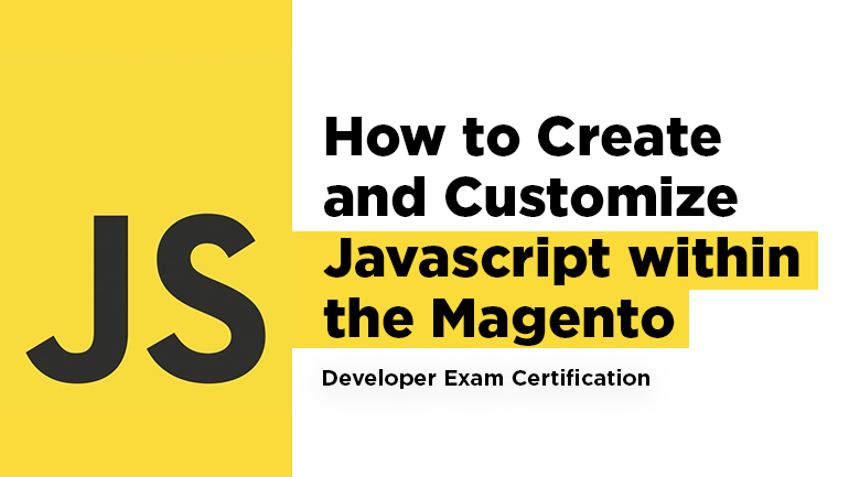 How to Create and Customize  Javascript within the Magento Framework