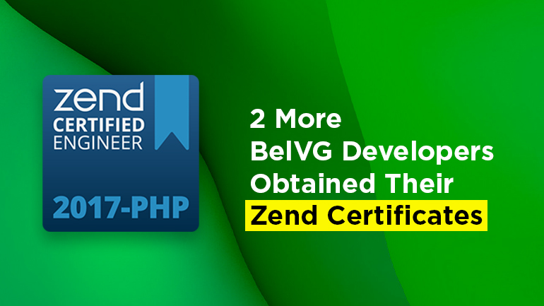 2 More BelVG Developers Obtained Their Zend Certificates