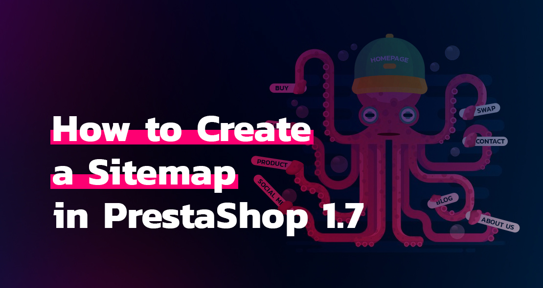 How to Create a Sitemap in PrestaShop 1.7 & Add it to Google Search Console
