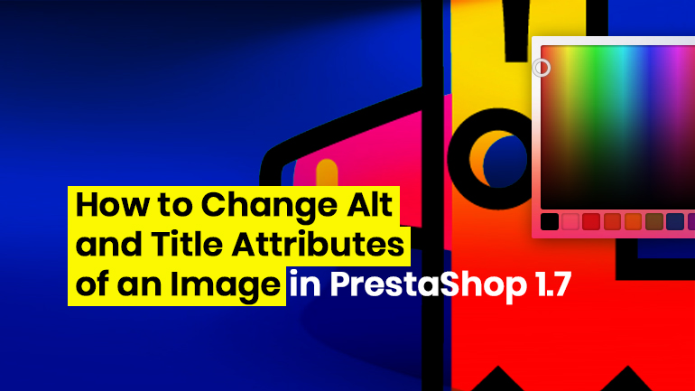 How to Change Alt and Title Attributes of an Image in PrestaShop 1.7