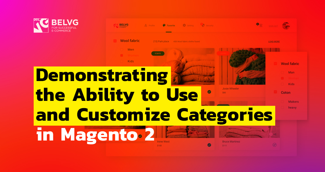 Demonstrating the Ability to Use and Customize Categories in Magento 2