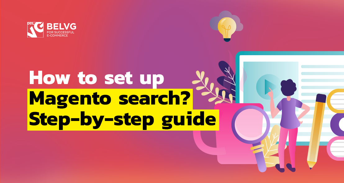How to Set up Magento Search? Step-by-step Guide   BelVG Blog