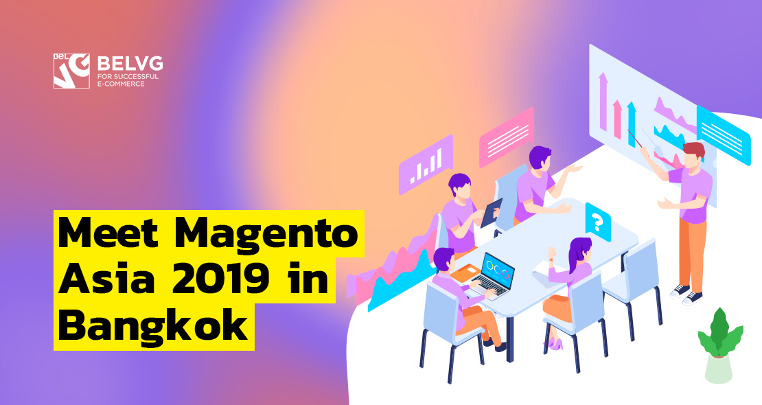 Meet Magento Asia 2019 in Bangkok