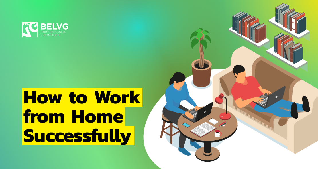 How to Work from Home Successfully: Time Management Strategies