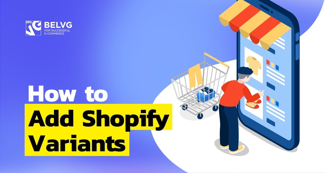 How to Add Shopify Variants